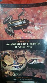 Reptiles Y Anfibios De Costa Rica