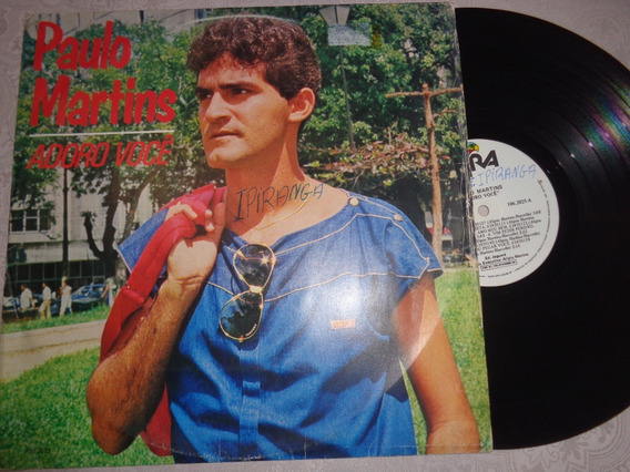 Lp Paulo Martins, Adoro Você- 1984 Raro, Brega