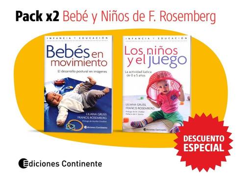 Pack 2 Libros Bebé Y Niños De F. Rosemberg Y L. Gruss Of.20%