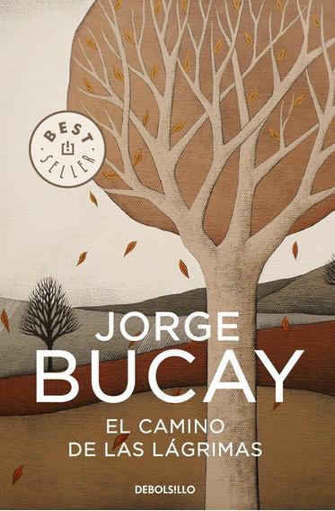 El Camino De Las Lagrimas - Jorge Bucay - Kit Imprimible