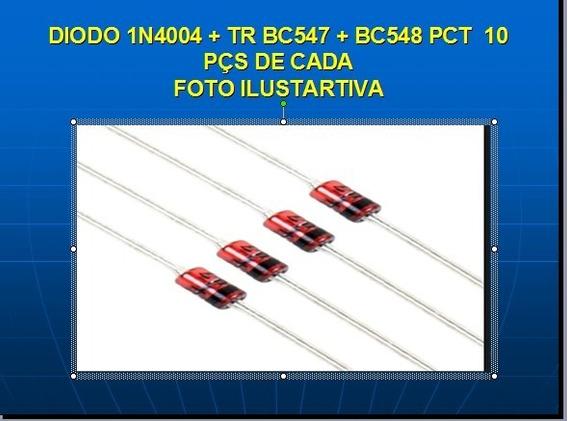 Diodo 1n4004 + Tr Bc547 + Bc548 Pct 10 Pçs De Cada