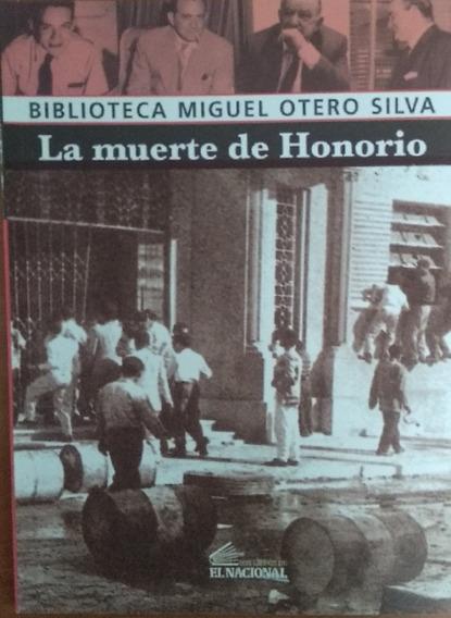 La Muerte De Honorio / Miguel Otero Silva