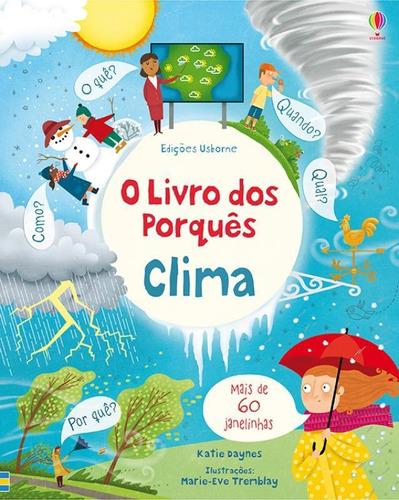 Livros Infantis - Clima: O Livro Dos Porquês - Editora Usbo