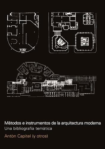 Imagen 1 de 1 de Metodos E Instrumentos De La Arquitectura Moderna