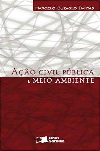 Ação Civil Publica E Meio Ambiente
