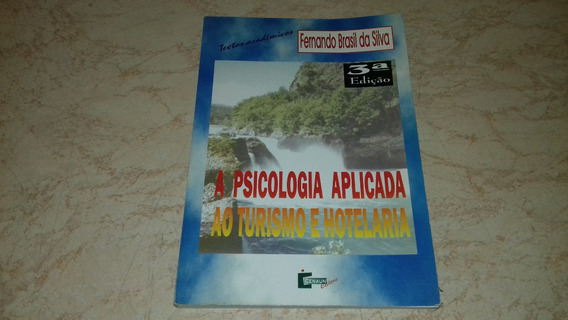Livro A Psicologia Aplicada Ao Turismo E Hotelaria
