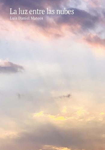 La Luz Entre Las Nubes