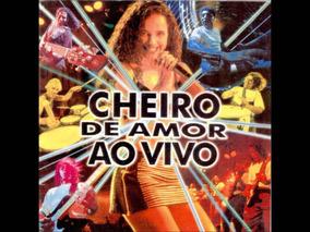 Cheiro De Amor Ao Vivo De 1997 Cd Original