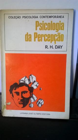 Livro Psicologia Da Percepção - R H Day