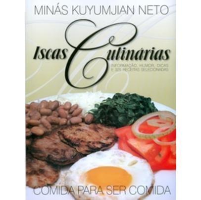 Iscas Culinárias - Informação , Humor , Dicas E 325