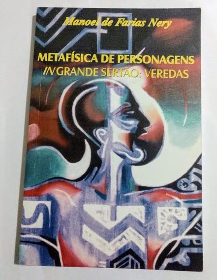 Metafísica De Personagens In Grande Sertão (registro Módico)