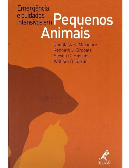 Livro Universitário- Emergência E Cuidados Pequenos Animais!