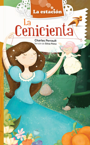 La Cenicienta - La Estación - Editorial Mandioca