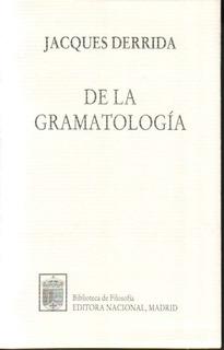 De La Gramatología Jacques Derrida Nuevo!