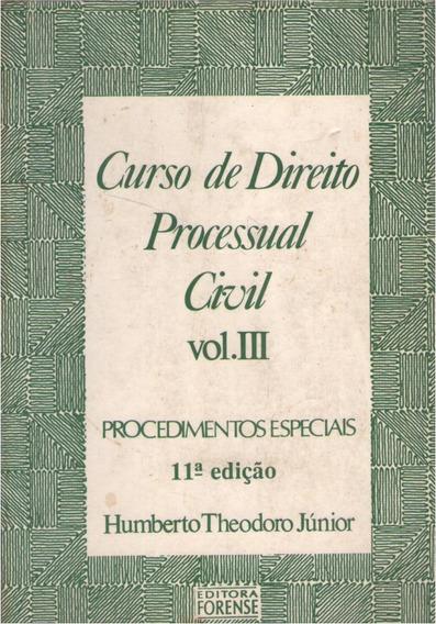 Curso De Direito Processual Civil - Vol. Iii -h. Theodoro Jr