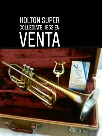 Trompeta Holton Super Collegiate 1952 Impecable
