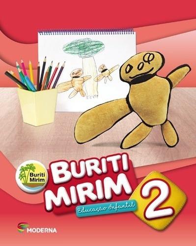 Projeto Buriti Mirim - 2 - Educacao Infantil - 3ªed