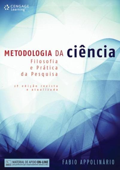 Metodologia Da Ciencia: Filosofia E Pratica Da Pesquisa -