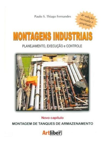 Montagens Industriais. Planejamento, Execução E Controle