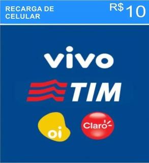 Recarga Para Celular Online Tim Claro Oi Vivo R$ 10,00