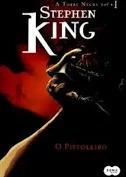 O Pistoleiro A Torre Negra Vol. 1 Stephen King