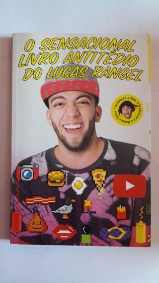 O Sensacional Livro Antitédio Do Lucas Rangel