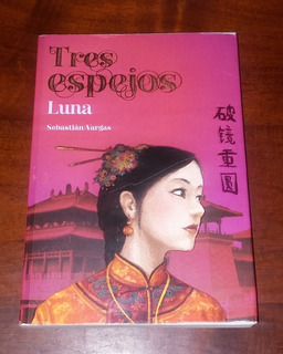 Libro Tres Espejos Luna/ Espada