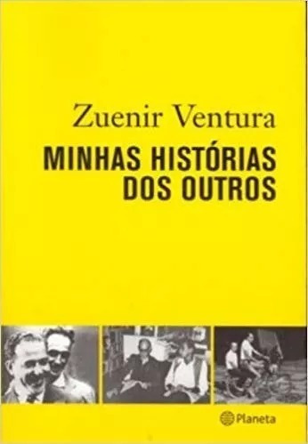 Minhas Histórias Dos Outros Zuenir Ventura (5190)