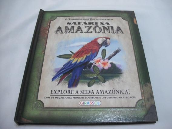 Livro Safari Na Amazonia Girassol Com Peças Montar