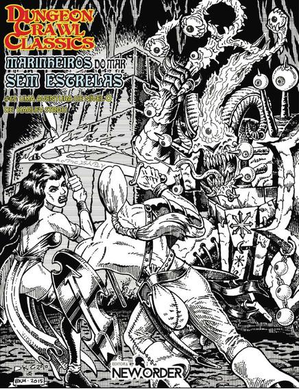 Dungeon Crawl Classics - Marinheiros Do Mar Sem Estrelas