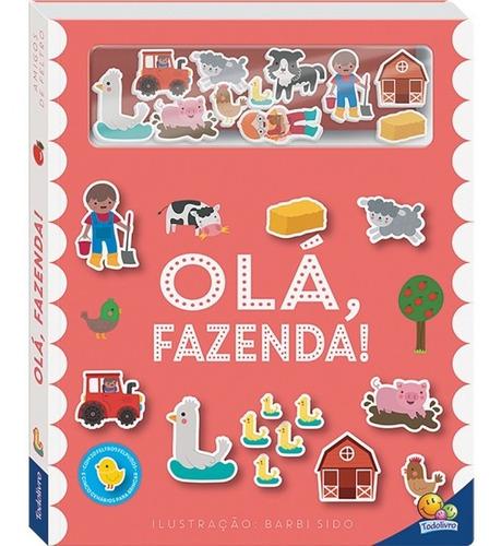 Livro Amigos De Feltro Olá Fazenda Todolivro