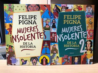Mujeres Insolentes De La Historia - Los 2 Libros - Emece