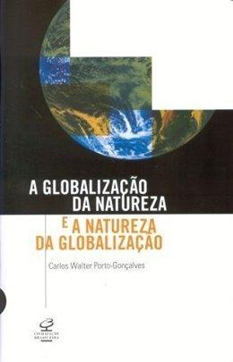 Imagem 1 de 1 de Livro A Globalização Da Natureza E A Natureza Da Globaliza