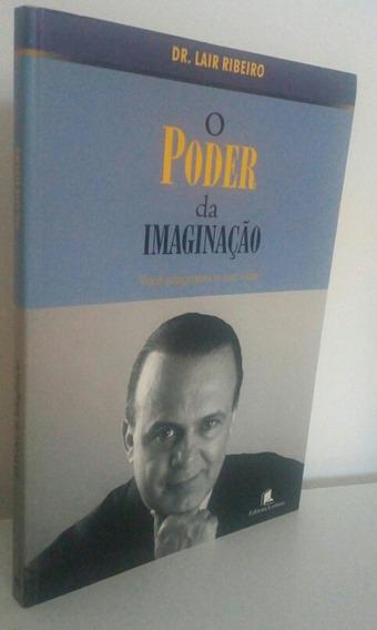 O Poder Da Imaginação De Lair Ribeiro Conservado