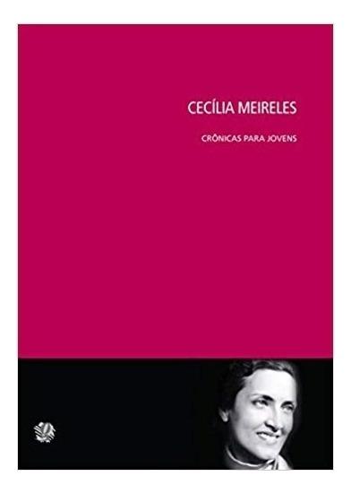 Cronicas Para Jovens - Meireles - 1ª Ed. - Global Editora