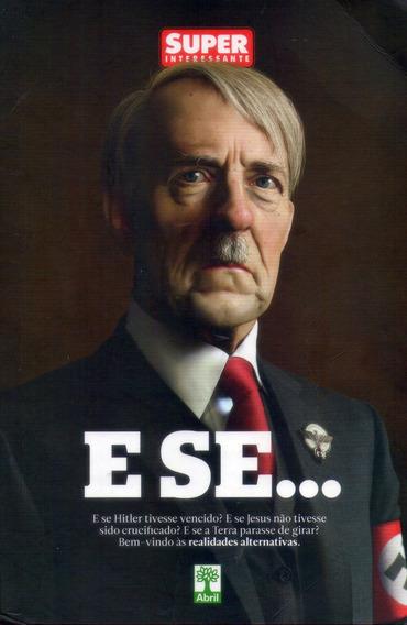 Livro: E Se... E Se Hitler Tivesse Vencido? - (jesus, Terra)