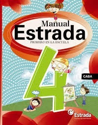 Manual 4 Caba Estrada Primero En La Escuela