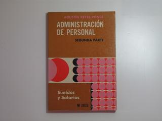 Administración De Personal.sueldos Y Salarios. Agustín Reyes