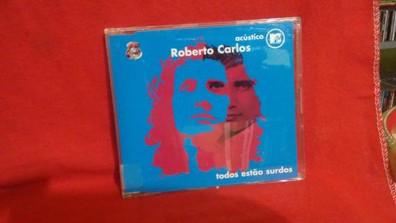Cd Single Roberto Carlos Todos Estão Surdos-acústico