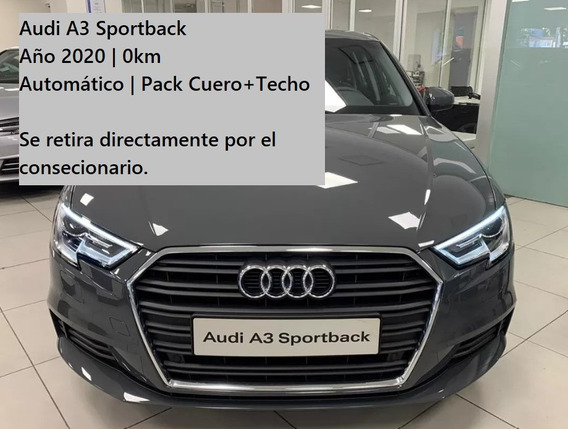 Audi A3 Sportback 2020 0km   Automático   Pack Techo + Cuero