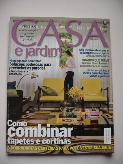 Revista Casa E Jardim - Nº 642 - Como Combinar Tapetes E ...