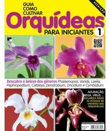 Guia Como Cultivar Orquídeas Para Iniciantes N 1 E 2 - 2016