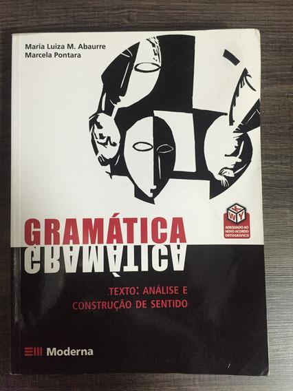 Gramática Texto: Análise E Construção De Sentido