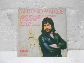 Compacto Antonio Marcos - Vamos Dar As Mãos