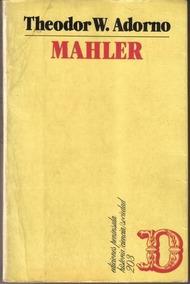 Livro Mahler: Una Fisiognómica Musical Theodor W. Adorno