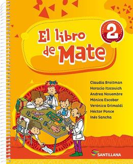 El Libro De Mate 2 - Broitman - Santillana