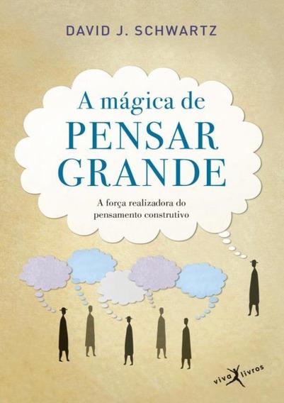 Magica De Pensar Grande, A