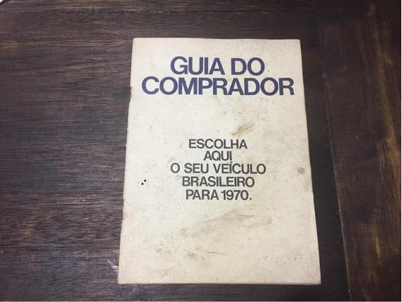 Galaxie Corcel Willys F-100 Ford 1970 Manual Guia Comprador
