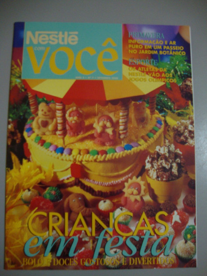 Revista Nestlé E Você - Crianças Em Festa - Bolos E Doces