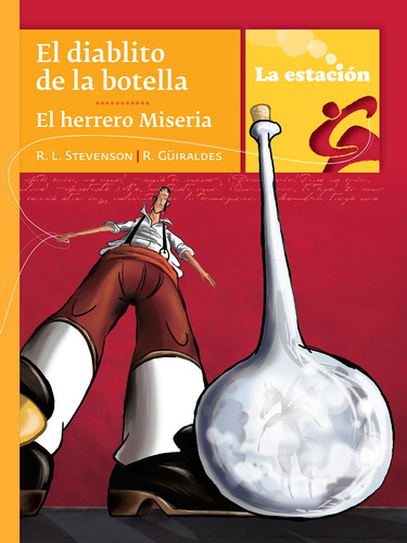El Diablito De La Botella El Herrero Miseria - La Estación